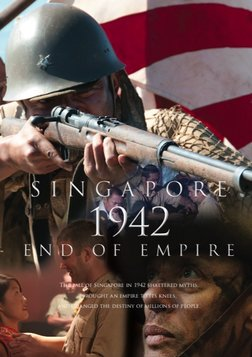 Singapore 1942: End of Empire